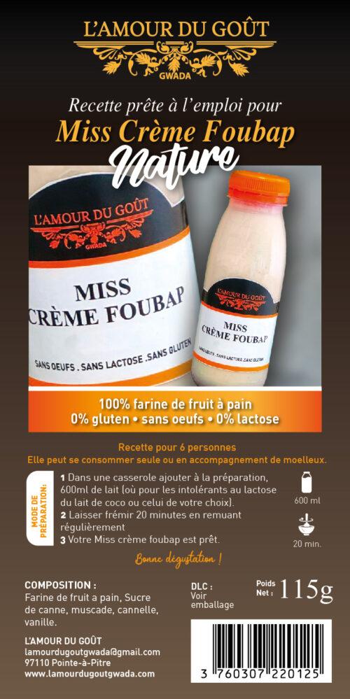 Miss Crème Foubap (La Recette – 6 personnes)