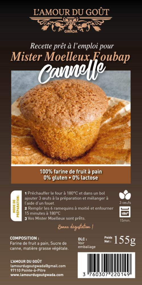 Mister Moelleux Foubap Cannelle (La Recette)