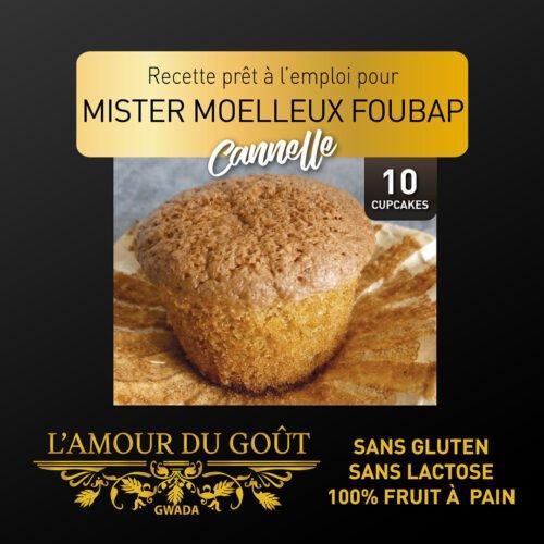 Mister Moelleux Foubap Cannelle (La Recette – 10 personnes)